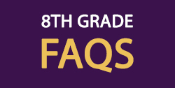 Link to 8th Grade FAQs